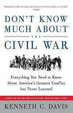 Don't Know Much About the Civil War: Everything You Need to Know About-ExLibrary