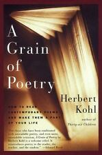 A Grain of Poetry: How to Read Contemporary Poems and Make Them A Part of Your L