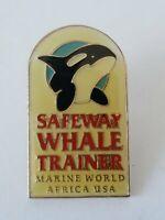 Safeway Whale Trainer Marine World Africa USA Lapel Pin