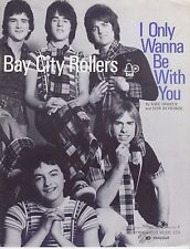 I Only Wanna Be With You - Bay City Rollers - 1976 Sheet Music