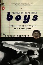 Riding in Cars with Boys: Confessions of a Bad Girl Who Makes Good (Paperback or