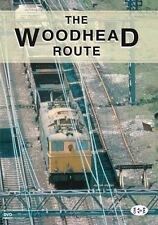 Archive Series Volume 1: The Woodhead Route