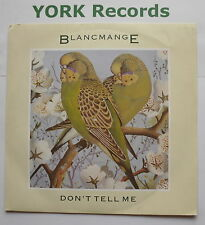 "BLANCMANGE - Don't Tell Me - Excellent Condition 7"" Single London BLANC 7"