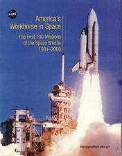 NASA AMERICS'S WORKHORSE IN 1st 100 MISSIONS OF SPACE SHUTTLE NP-2001-04-263-HQ