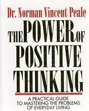 Power of Positive Thinking: A Practical Guide to Mastering the Problems of...