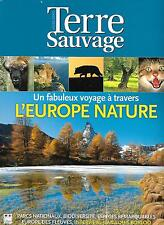 TERRE SAUVAGE DECEMBRE 2008  L'EUROPE NATURE