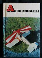 PICCOLE GUIDE MONDADORI. AEROMODELLI. Carlo D'Agostino.