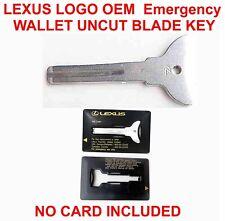LEXUS LOGO OEM Emergency RARE NEW UNCUT KEY BLADE NO Wallet Card JUST KEY
