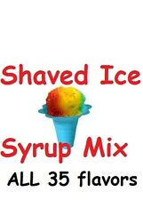35 BOTTLES ** SHAVED ICE SNOW CONE SYRUP Mix CONCENTRATE FLAVOR SNO BALLS PINT
