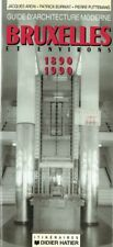 Guide d'Architecture Moderne : Bruxelles et environs, 1890 - 1990