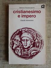Cristianesimo e impero - Claudio Moreschini - Sansoni scuola aperta