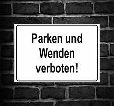 """Schild Hinweisschild Hinweis """"Parken und Wenden verboten!"""" Verbot Achtung PKW"""