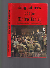 Signatures of the Third Reich: The International Collector's Guide (autographs)