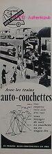 PUBLICITE TRAIN AUTO COUCHETTES WAGON LITS SIGNE BRENET DE 1963 FRENCH AD PUB