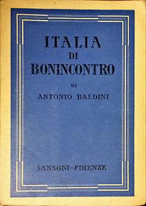 ITALIA DI BONINCONTRO - ANTONIO BALDINI - SANSONI, 1940