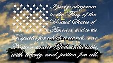 """I Pledge allegiance to the flag,10""""x6"""",America,God,Country,USA,Vinyl Decal"""