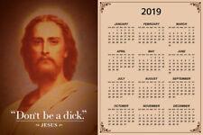 Dont Be A Dick. Jesus Christ Funny 2020 Calendar Poster 12x18 Calendar - 12x18