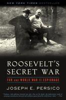 Roosevelt's Secret War: FDR and World War II Espionage by Joseph E. Persico
