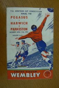 1953 HARWICH & PARKESTON V PEGASUS PROGRAMME . AMATEUR CUP FINAL