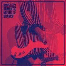 Hopeless Romantic - Michelle Branch (2017, CD NEUF)