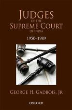 Judges of the Supreme Court of India: 1950 - 1989 (Law in India), Gadbois  Jr, G