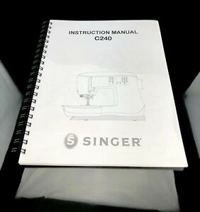 Singer featherweight C 240 Instruction Manual User Guide SPIRAL BOUND Reprint