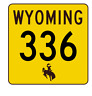 Wyoming Highway 336 Sticker R3519 Highway Sign