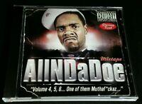 "Keak Da Sneak ""AllNDaDoe Mixtape- Volume 4, 5, 6...One of them Muthaf*ckaz.."" CD"