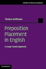 Studies in English Language Ser.: Preposition Placement in English : A...