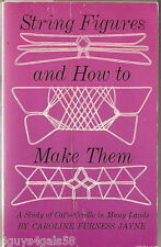 String Figures and How to Make Them by Caroline F. Jayne (1962, Paperback)