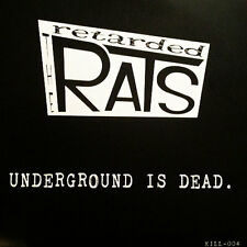 "THE RETARDED RATS Underground Is Dead 7"" . psychobilly meteors mad sin demented"