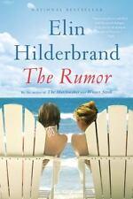 The Rumor by Elin Hilderbrand (2016, Paperback)