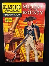 Classics Illustrated #100 Mutiny on the Bounty (Hrn 100) 1st 1952 Vg+