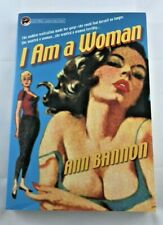 I Am a Woman: Its Legend and Lore: Ann Bannon by Ann Bannon 2002 Pulp paperback