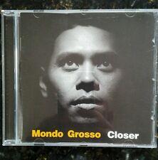 Mondo Grosso - Closer (1998)