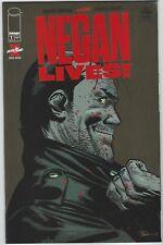 NEGAN LIVES 1 1st PRINT ROBERT KIRKMAN WALKING DEAD