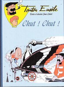 LEBERT -  Tonton Eusebe tome 4  :  Chut !  chut !