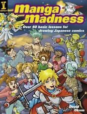Manga Madness by David Okum in English Cartoonists Drawing Japanese Comics