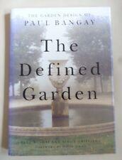 Paul Bangay THE DEFINED GARDEN  HB/DJ 1996