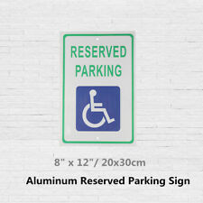 8'' x 12'' Reserved Handicap Parking Aluminum Sign w/ Wheel Chair Symbol Decal !