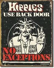 Hippies benutzen Hintereingang - Keine Ausnahmen - USA Retro Dekoschild