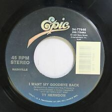 Country 45 Ty Herndon - I Want My Goodbye Back / Heart Half Empty On Epic
