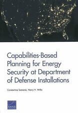 Capabilities-Based Planning for Energy Security at Department of Defen-ExLibrary