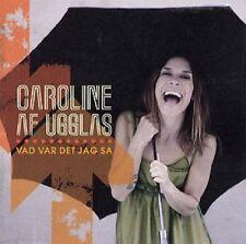 """Caroline af Ugglas - """"Vad Var Det Jag Sa"""" - 2010"""