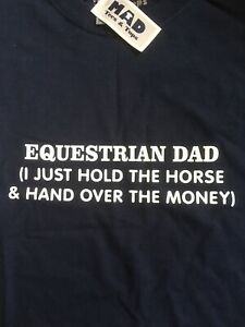 Size XL Navy Blue Funny T-Shirt By Mad Tees & Tops. Equestrian Dad