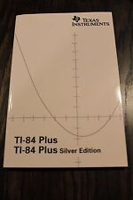 Texas Instruments TI-84 Plus Graphing Calculator Guidebook Instruction Manual