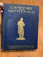 1894 First Edition Campfire and Battlefield Rossiter Johnson Civil War **Look**