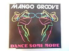 "MANGO GROOVE : DANCE SOME MORE (12"" MIX) [ GOLD CD-MAXI PORT GRATUIT ]"