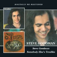 STEVE GOODMAN - STEVE GOODMAN/SOMEBODY ELSE'S TROUBLES  CD NEW