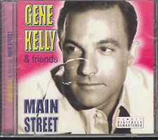 GENE KELLY & FRIENDS - MAIN STREET - CD (NUOVO SIGILLATO)